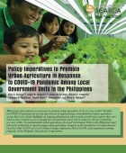 Policy Imperatives to Promote Urban Agriculture in Response to COVID-19 Pandemic Among Local Government Units in the Philippines