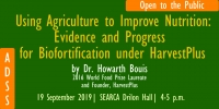 SEARCA ADSS: Using Agriculture to Improve Nutrition:   Evidence and Progress for Biofortification Under HarvestPlus